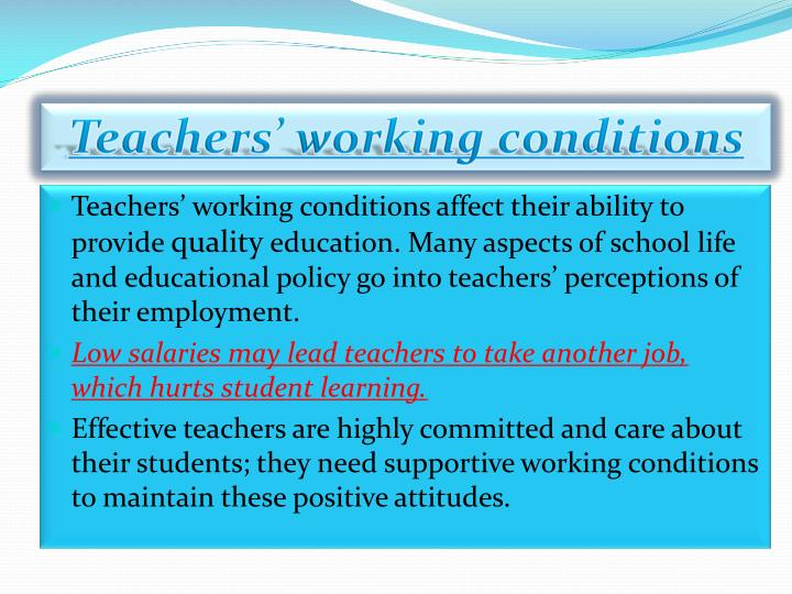 Teachers' working conditions