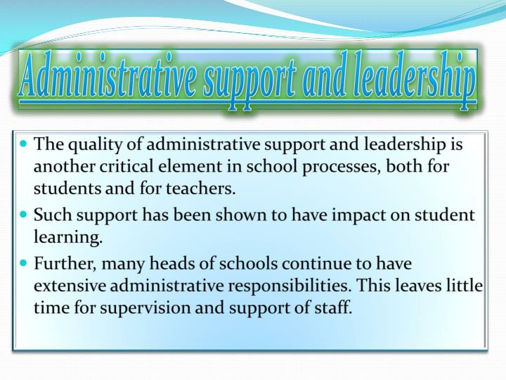 Administrative support and leadership