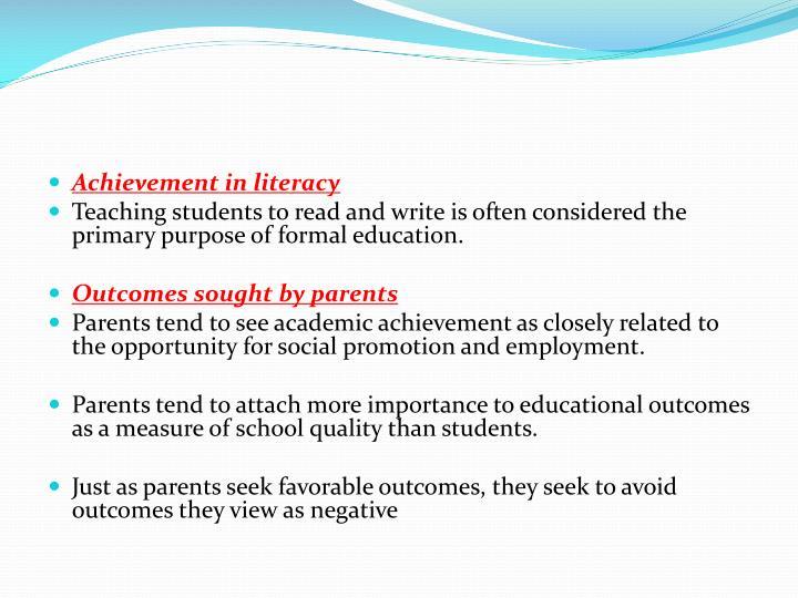 Achievement in literacy
