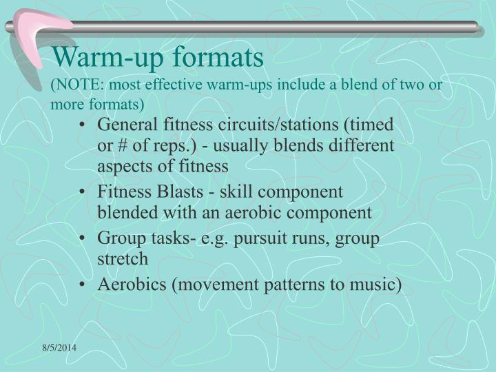 Warm-up formats