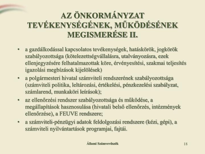 AZ ÖNKORMÁNYZAT TEVÉKENYSÉGÉNEK, MŰKÖDÉSÉNEK MEGISMERÉSE II.