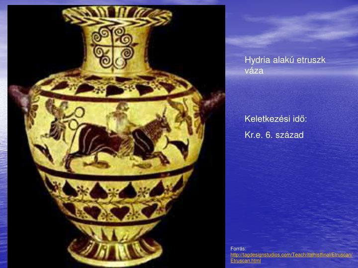Hydria alakú etruszk váza