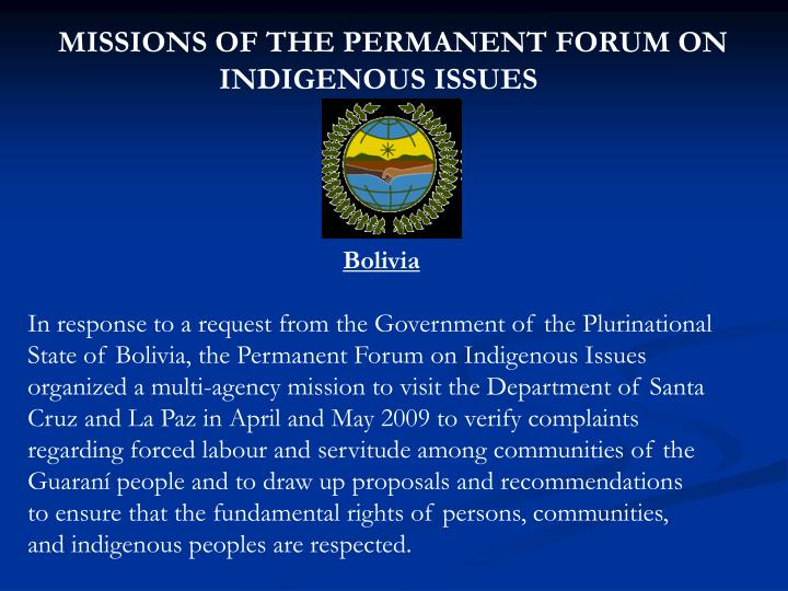 MISSIONS OF THE PERMANENT FORUM ON