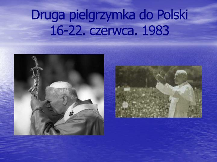 Druga pielgrzymka do Polski