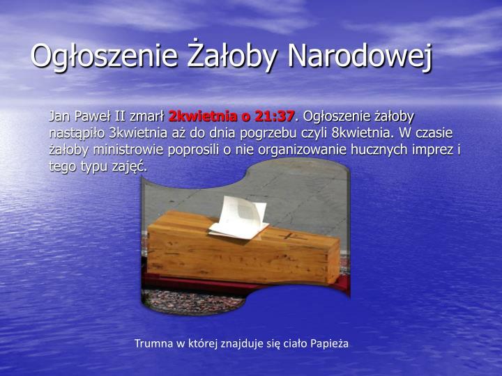 Ogłoszenie Żałoby Narodowej