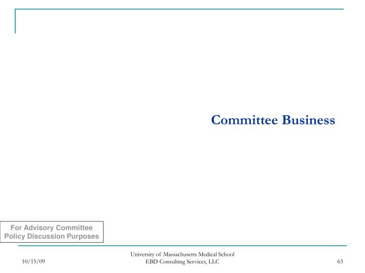 Committee Business