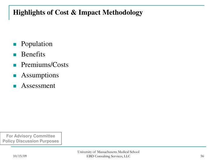 Highlights of Cost & Impact Methodology