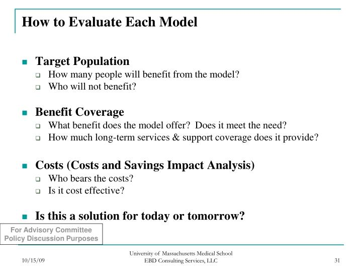 How to Evaluate Each Model