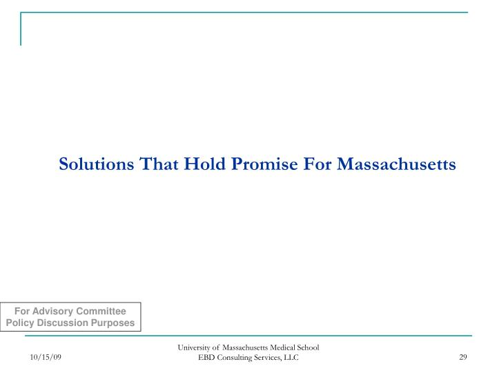 Solutions That Hold Promise For Massachusetts