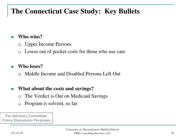 The Connecticut Case Study:  Key Bullets