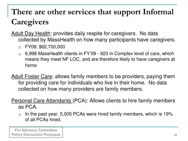 There are other services that support Informal Caregivers