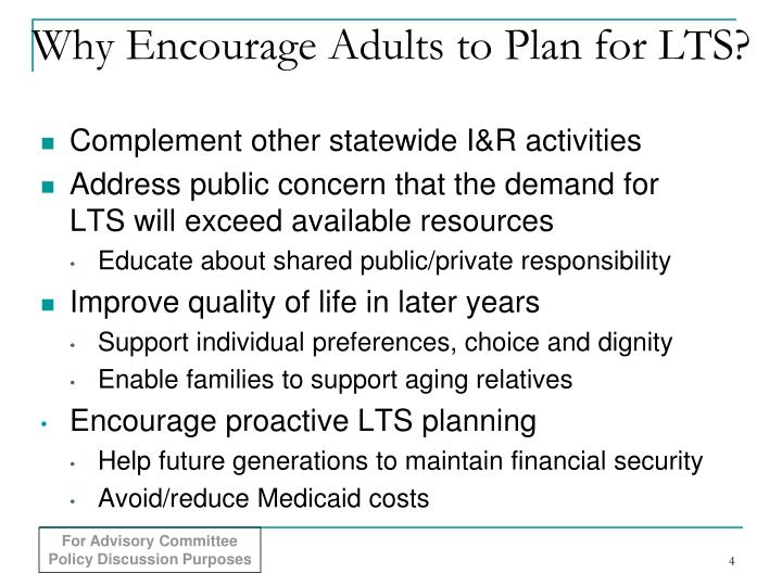 Why Encourage Adults to Plan for LTS?