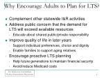 why encourage adults to plan for lts