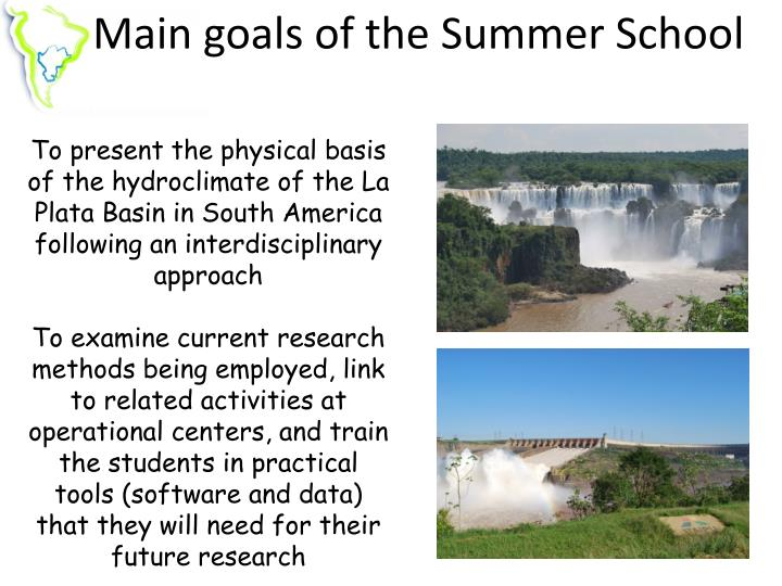 Main goals of the Summer School