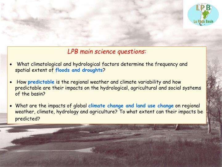 LPB main science questions: