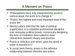 a moment on praxis1