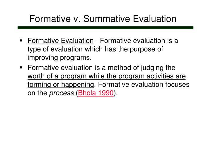 Formative v. Summative Evaluation
