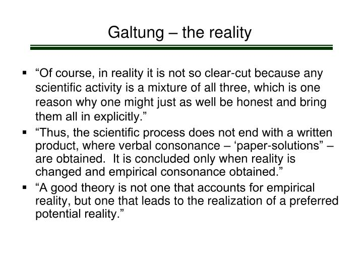 Galtung – the reality