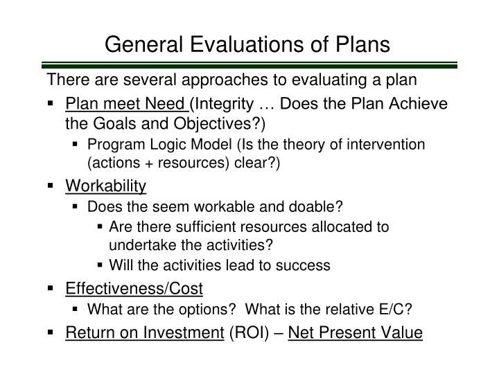 General Evaluations of Plans