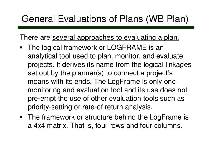 General Evaluations of Plans (WB Plan)