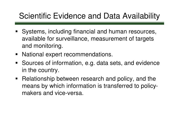 Scientific Evidence and Data Availability