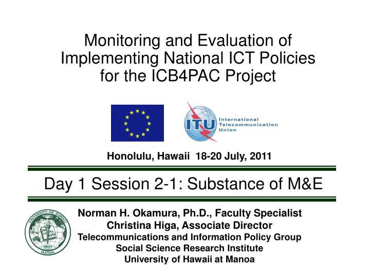 Monitoring and Evaluation of Implementing National ICT Policies