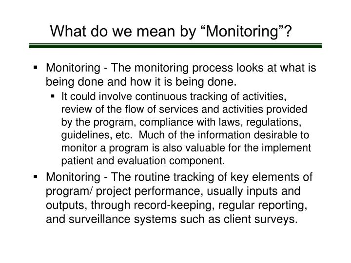 """What do we mean by """"Monitoring""""?"""