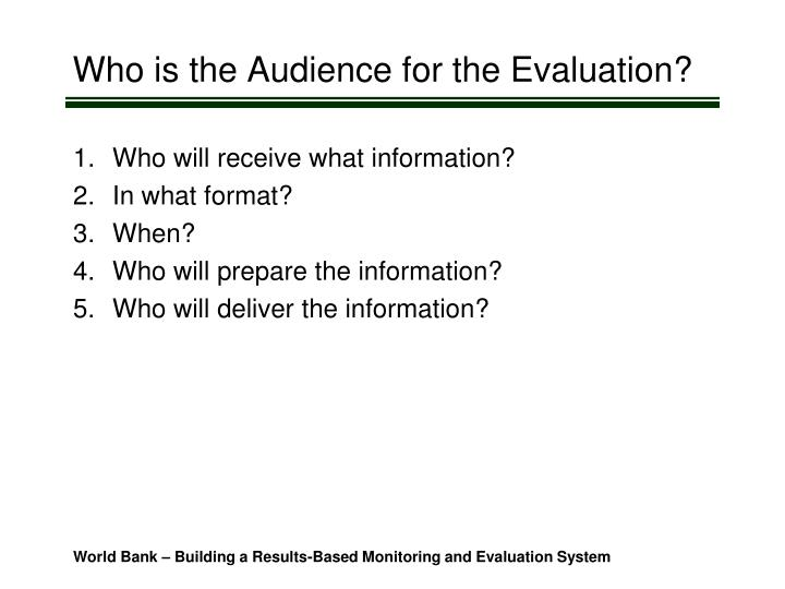 Who is the Audience for the Evaluation?