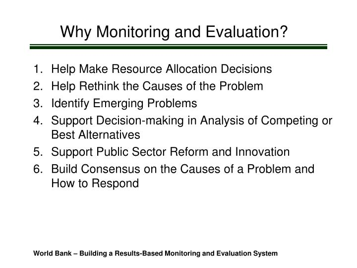 Why Monitoring and Evaluation?