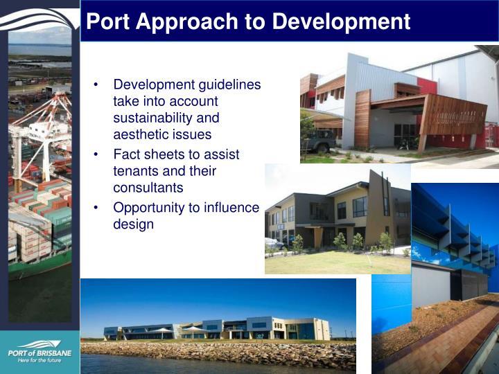 Port Approach to Development