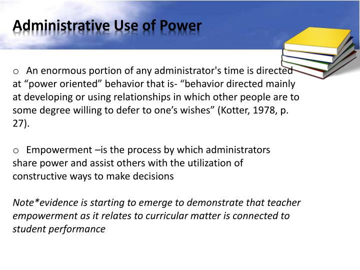 Administrative Use of Power