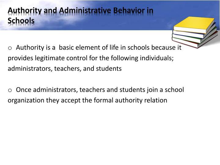 Authority and Administrative Behavior in Schools