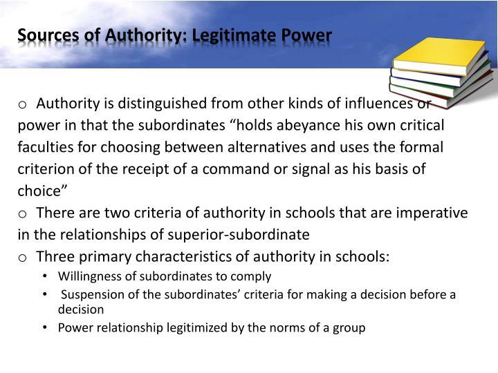 Sources of Authority: Legitimate Power