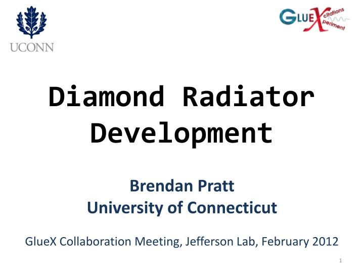 Diamond radiator development