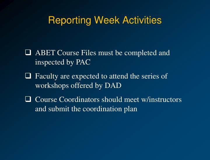 Reporting Week Activities