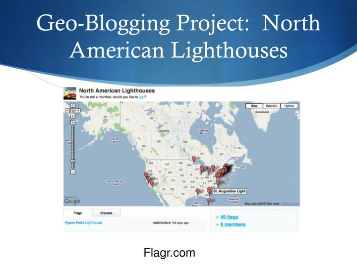 Geo-Blogging Project:  North American Lighthouses