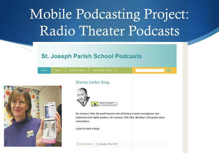 Mobile Podcasting Project:  Radio Theater Podcasts