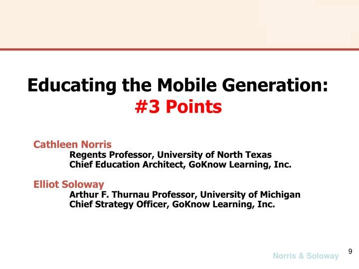 Educating the Mobile Generation: