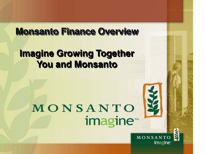 Monsanto Finance Overview