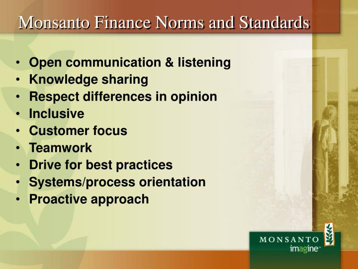 Monsanto Finance Norms and Standards