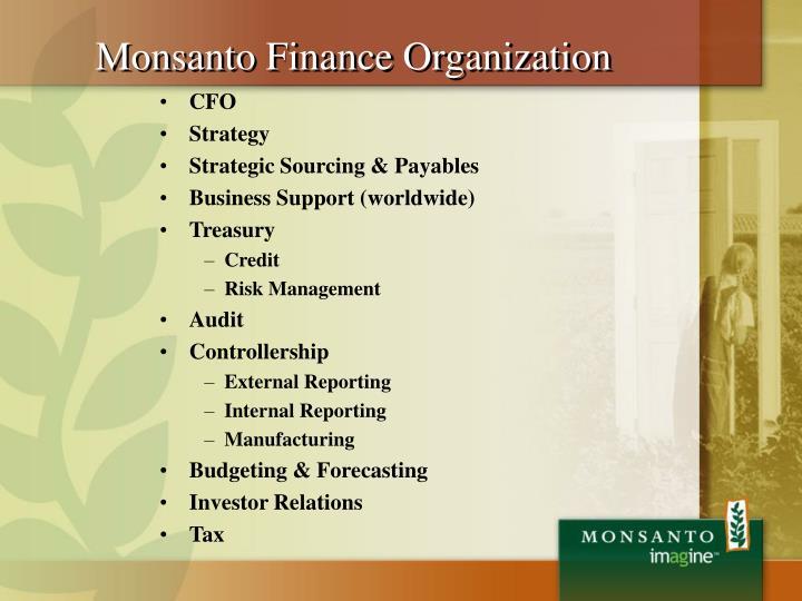 Monsanto Finance Organization