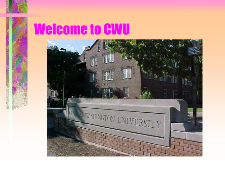 Welcome to CWU