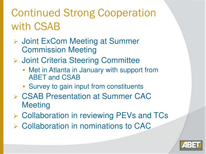 Continued Strong Cooperation with CSAB