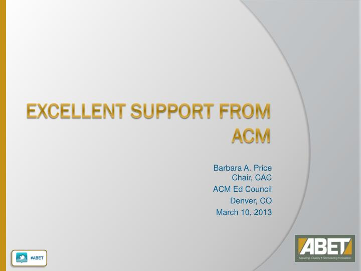 Excellent Support from ACM