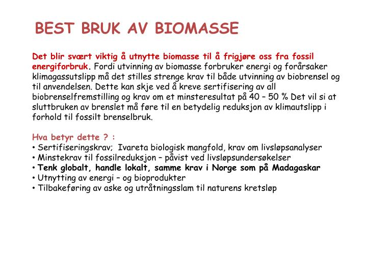BEST BRUK AV BIOMASSE