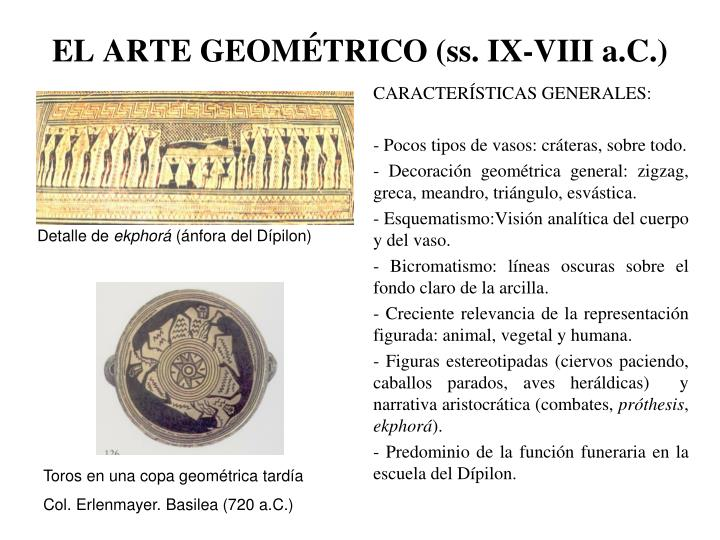 EL ARTE GEOMÉTRICO (ss. IX-VIII a.C.)