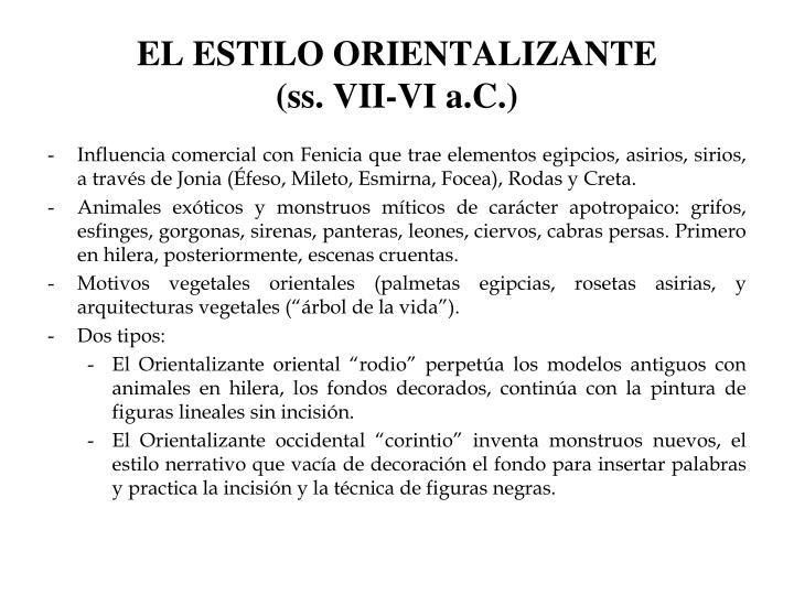 EL ESTILO ORIENTALIZANTE