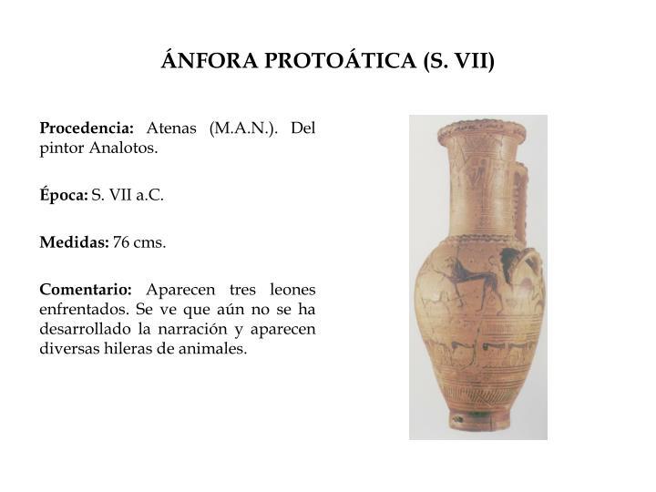 ÁNFORA PROTOÁTICA (S. VII)