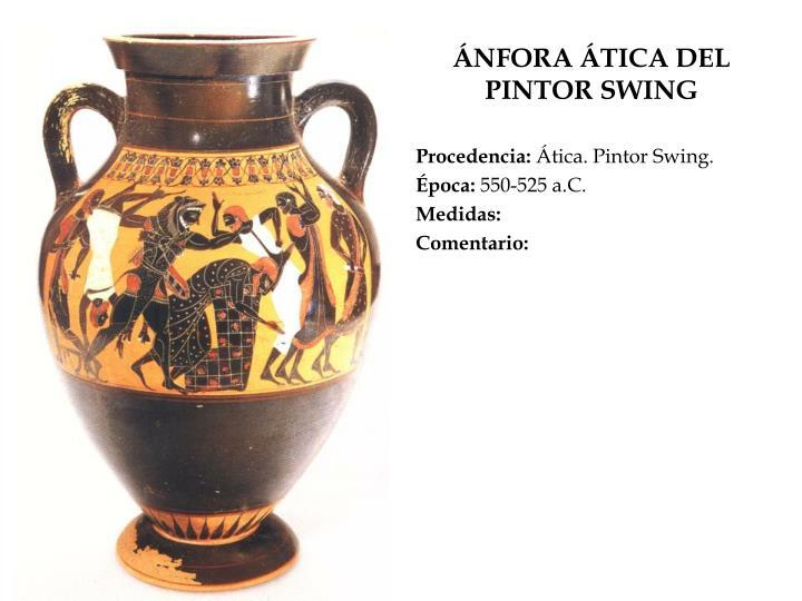 ÁNFORA ÁTICA DEL PINTOR SWING