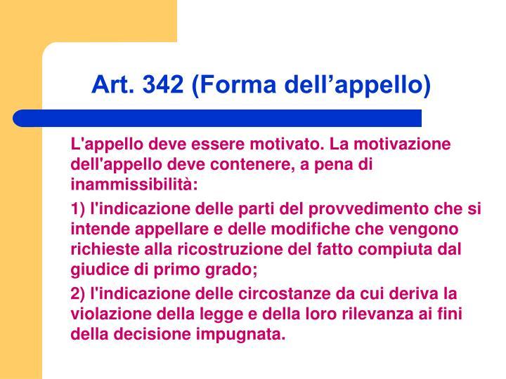 Art. 342 (Forma dell'appello)